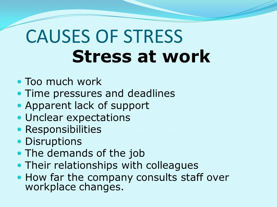 the causes of stress Stress and anxiety are a normal part of life, but in some people, they can become bigger issues learn what causes stress and anxiety and how to manage them.