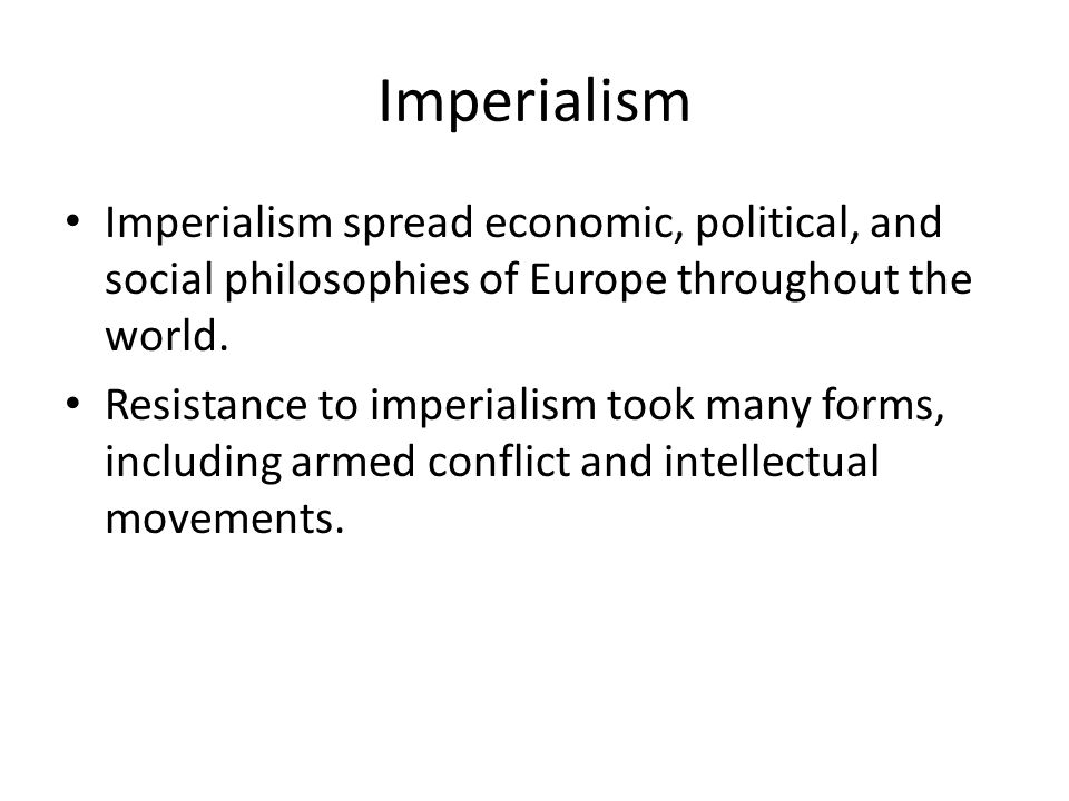 policy of imperialism throughout history As to whether imperialism is good or bad, it all depends on which type of imperialism one is talking about during which time in history, and what.