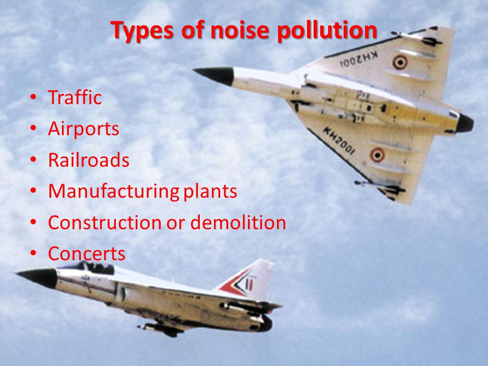 Types of noise pollution