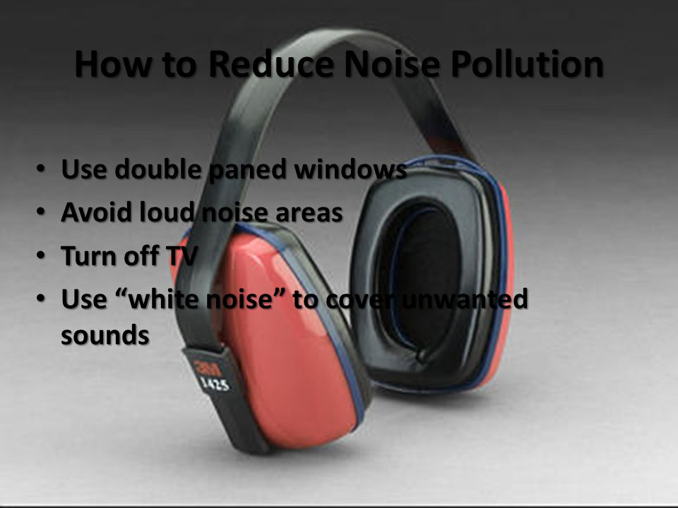 How to Reduce Noise Pollution