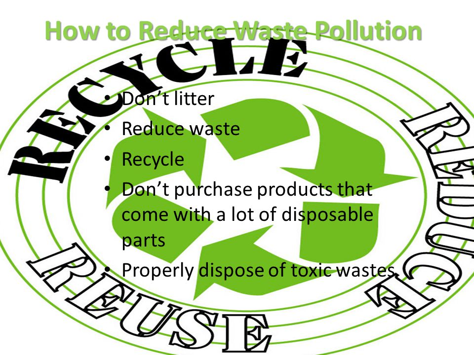 How to Reduce Waste Pollution