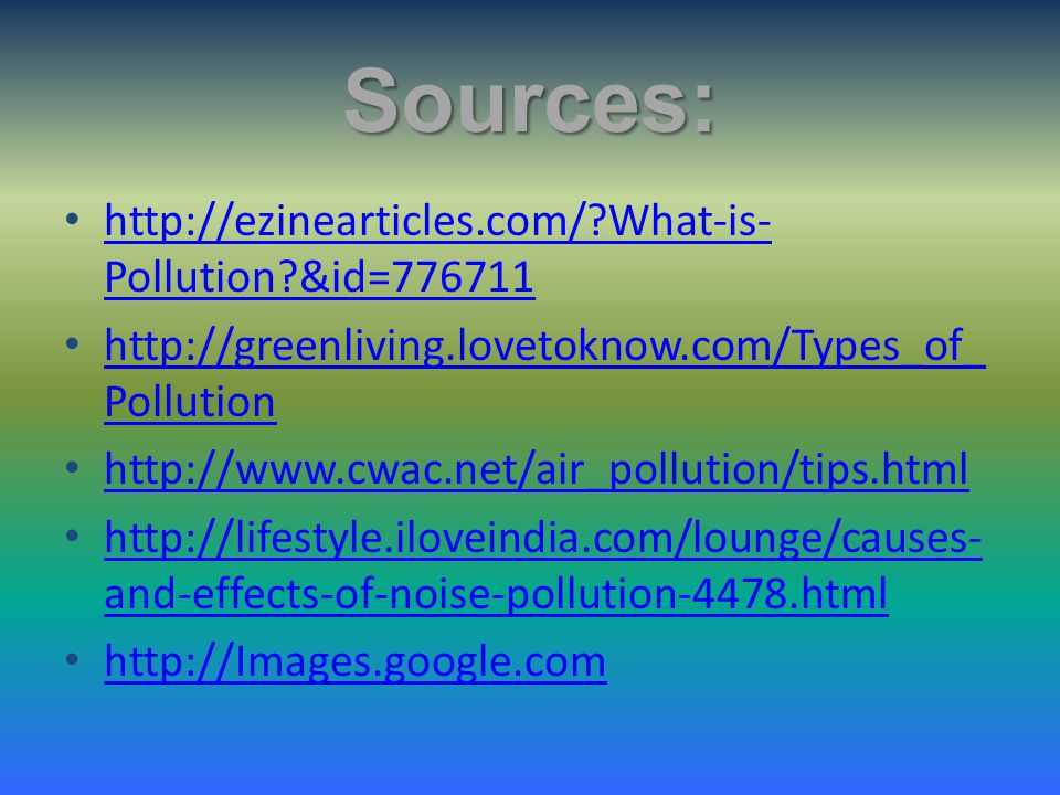 Sources:   What-is-Pollution &id=776711