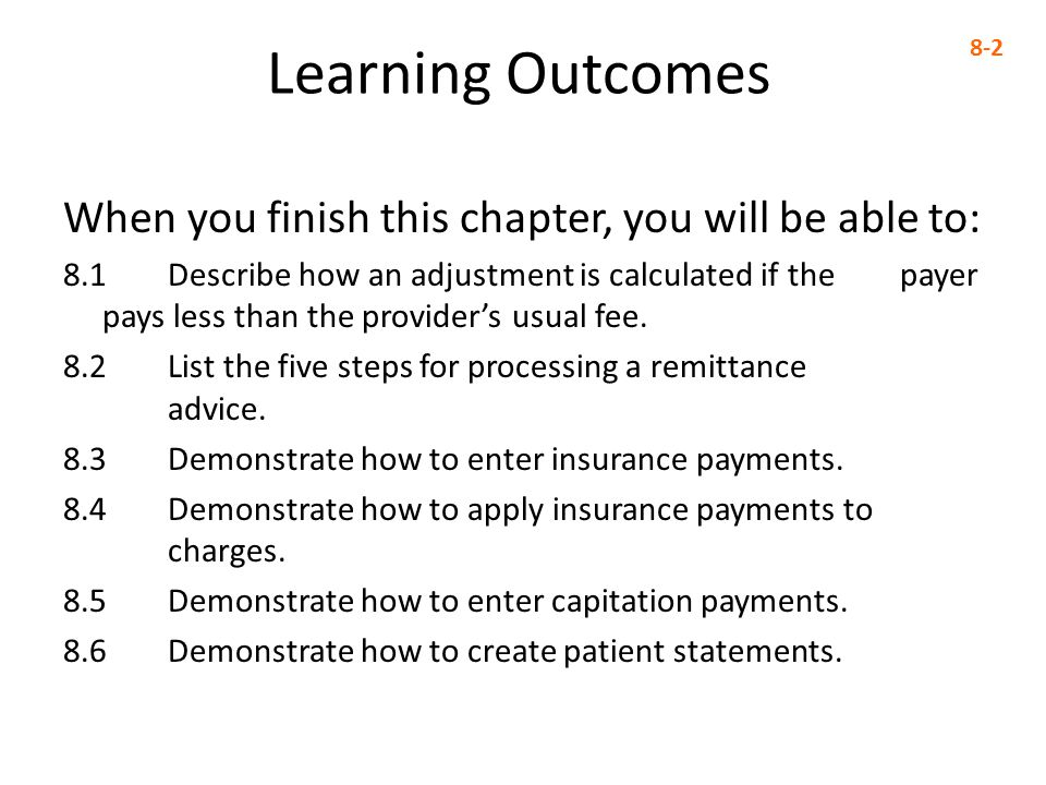 Learning Outcomes When you finish this chapter, you will be able to:
