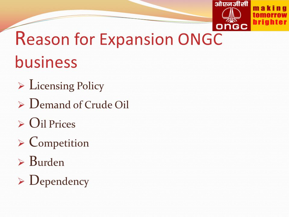 Reason for Expansion ONGC business