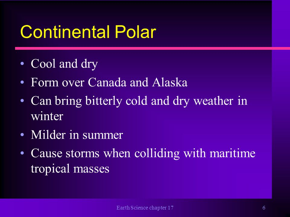 Continental Polar Cool and dry Form over Canada and Alaska