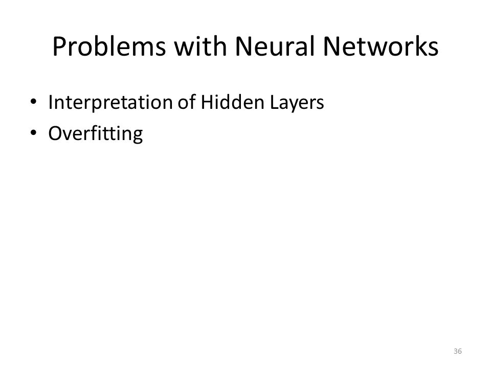 Problems with Neural Networks