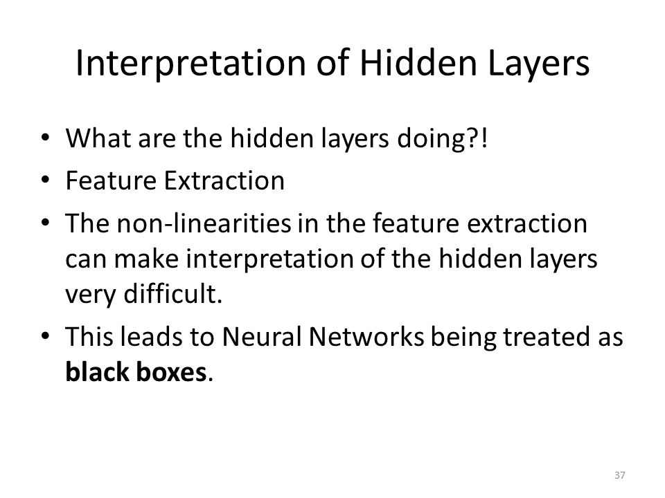 Interpretation of Hidden Layers