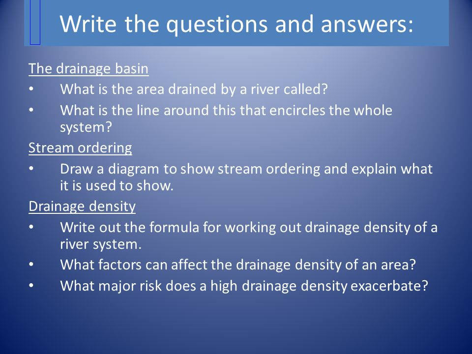 Write the questions and answers: