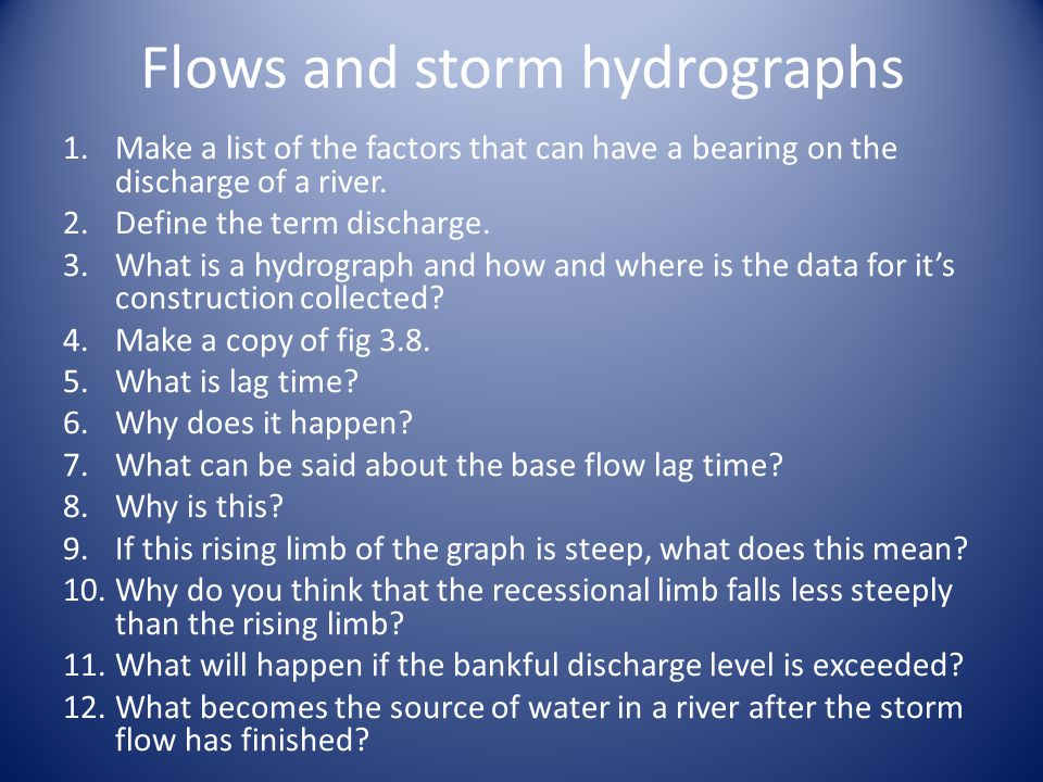 Flows and storm hydrographs