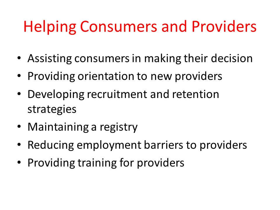Helping Consumers and Providers