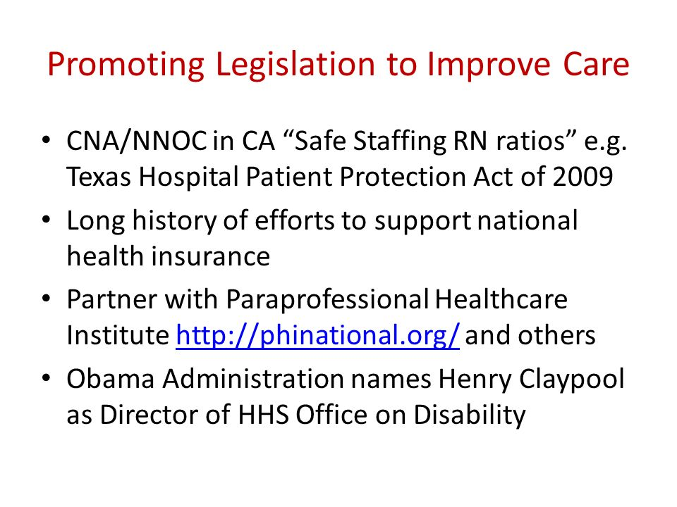 Promoting Legislation to Improve Care
