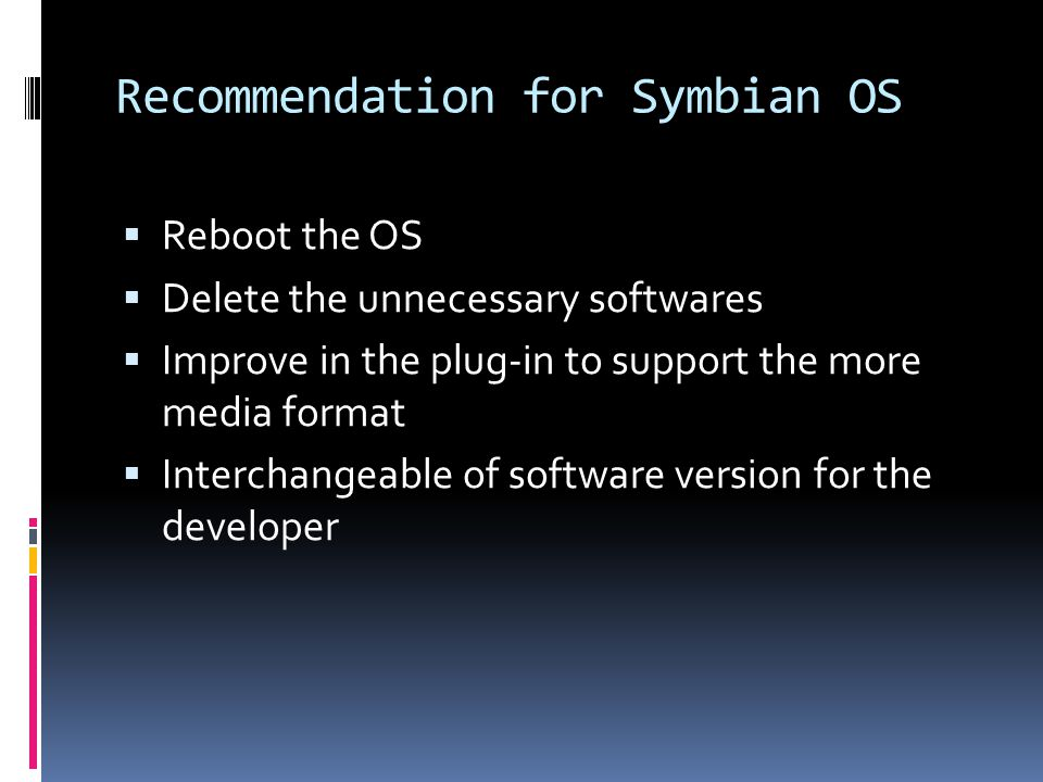 Recommendation for Symbian OS