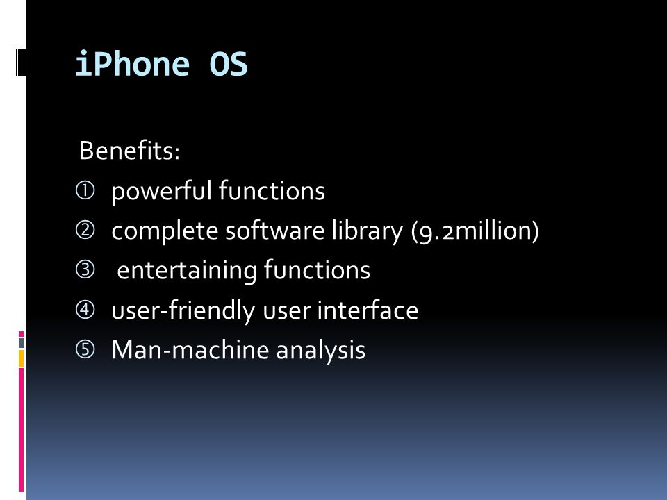 iPhone OS Benefits: powerful functions