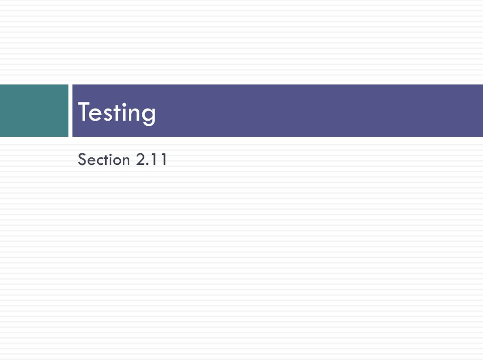 Testing Section 2.11