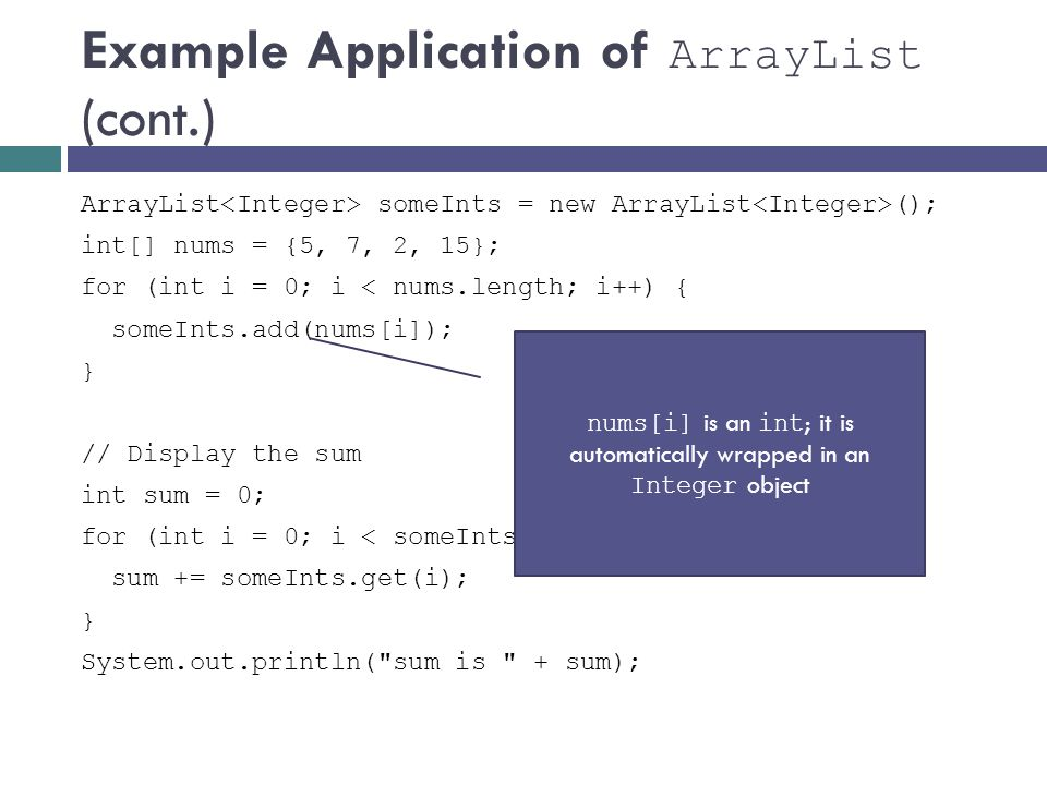 Example Application of ArrayList (cont.)