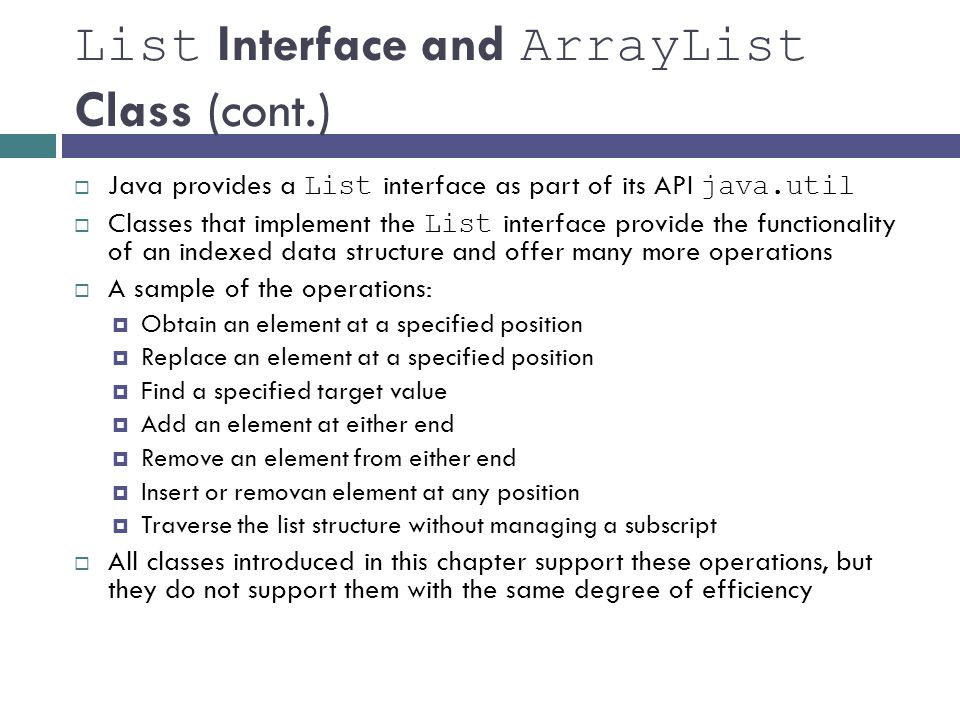 List Interface and ArrayList Class (cont.)