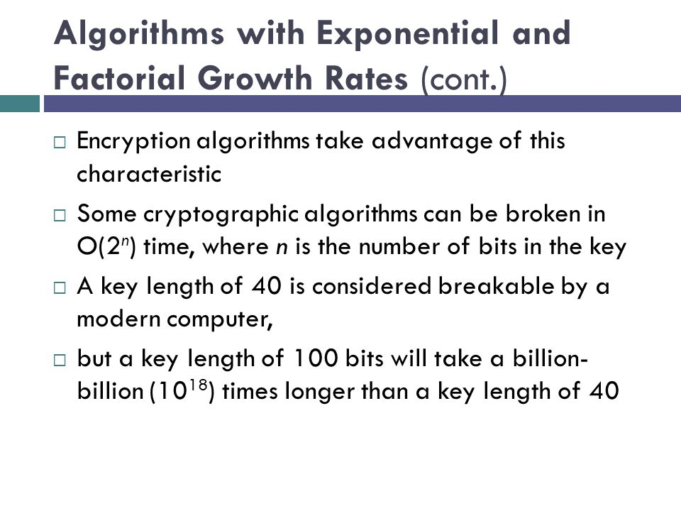 Algorithms with Exponential and Factorial Growth Rates (cont.)