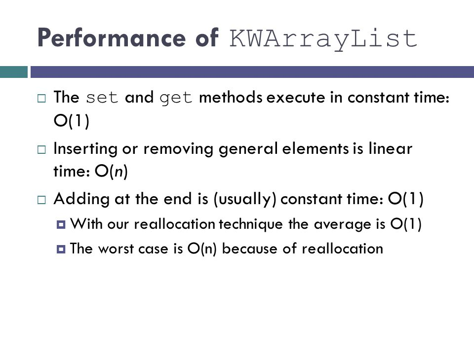 Performance of KWArrayList