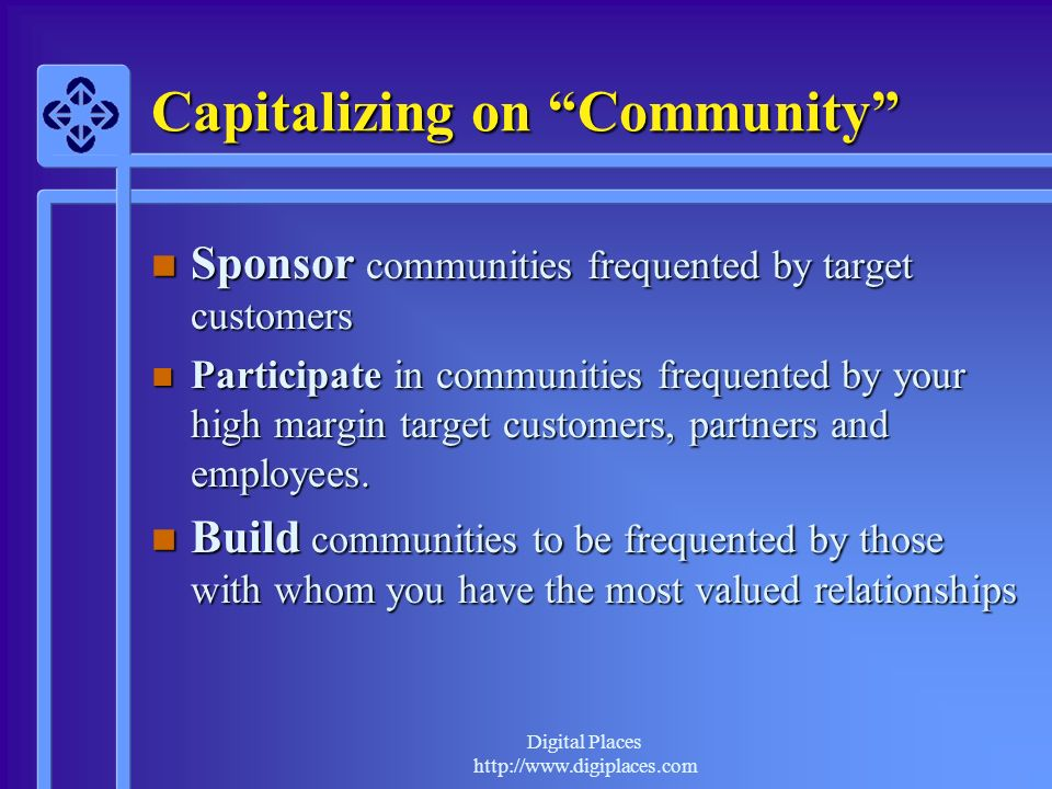 Capitalizing on Community