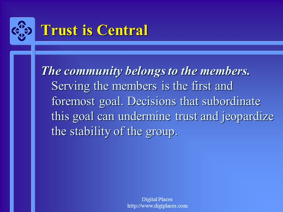 Trust is Central