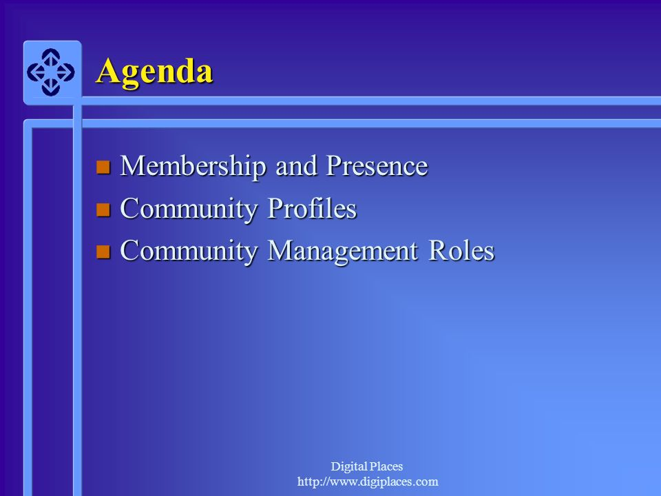 Agenda Membership and Presence Community Profiles