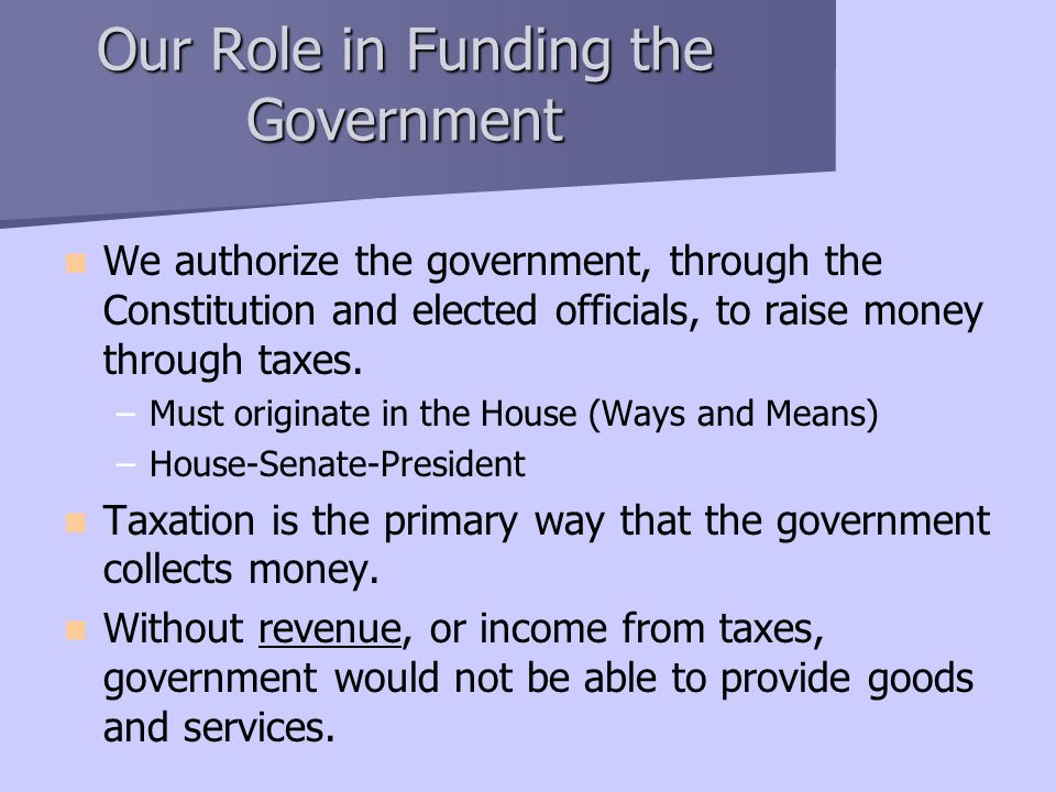 Our Role in Funding the Government