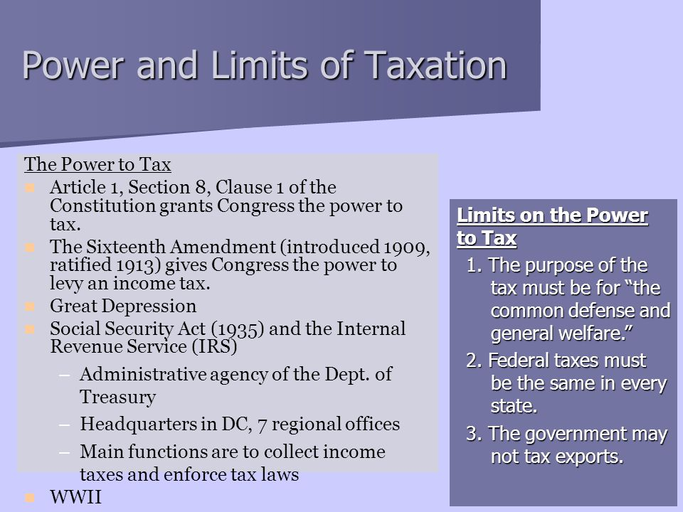 Power and Limits of Taxation