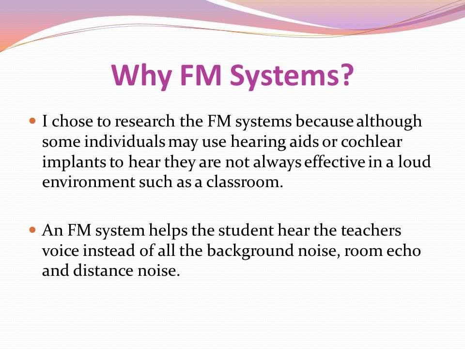 Why FM Systems