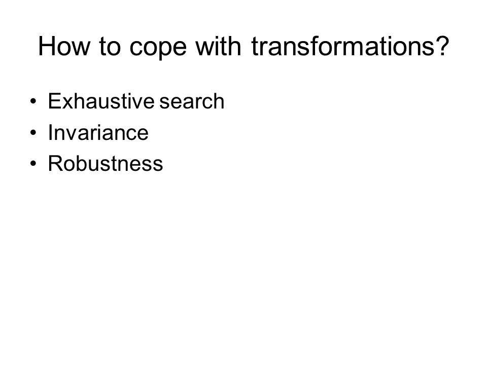 How to cope with transformations
