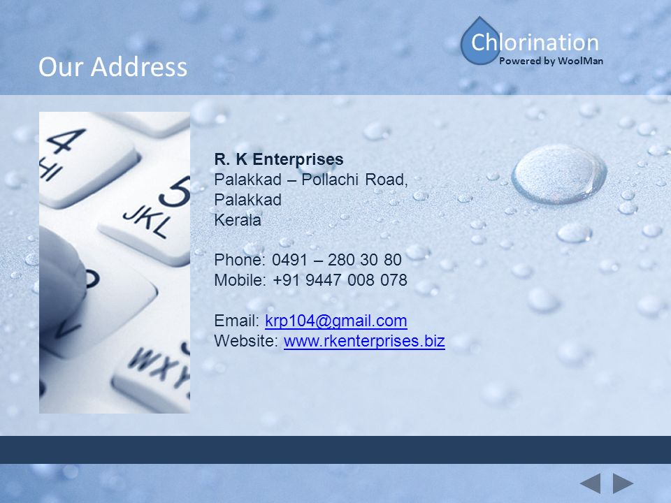 Our Address Chlorination R. K Enterprises Palakkad – Pollachi Road,