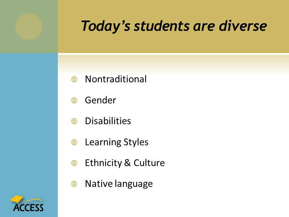 Today's students are diverse