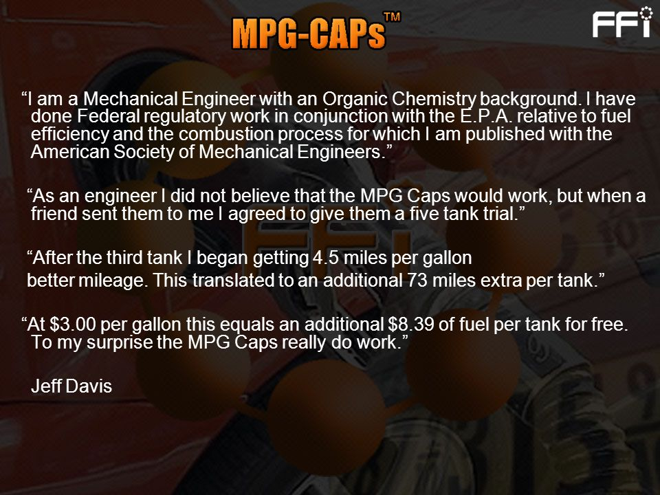 I am a Mechanical Engineer with an Organic Chemistry background