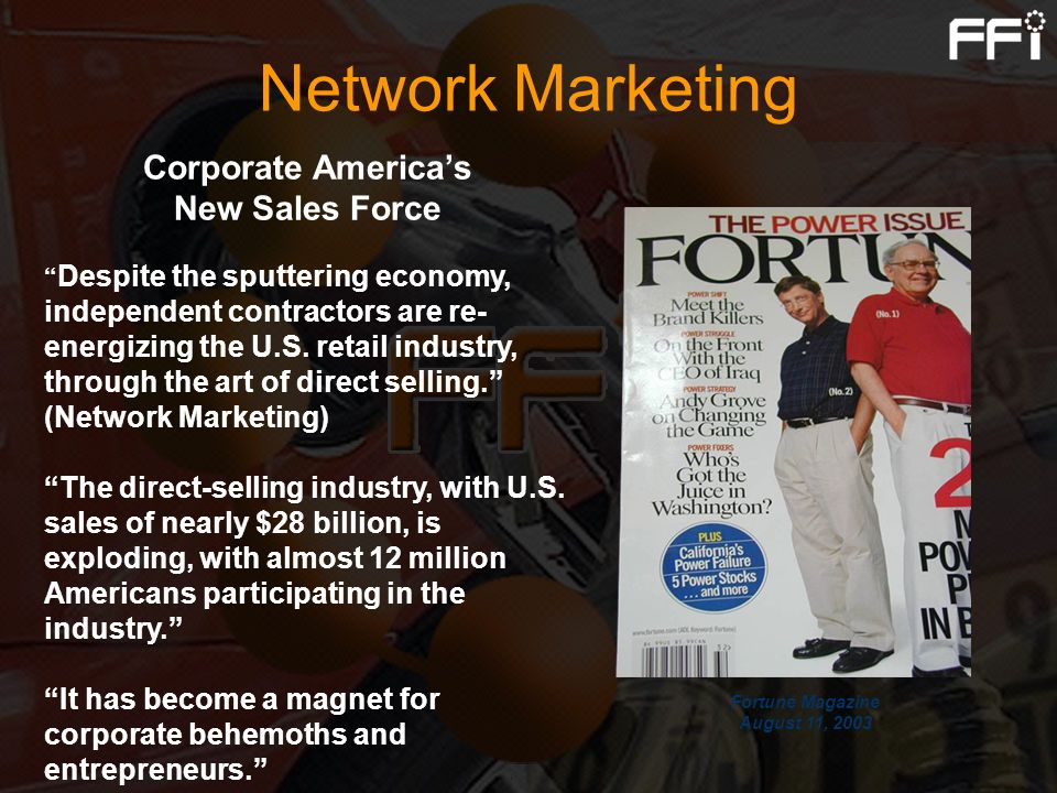Corporate America's New Sales Force Fortune Magazine August 11, 2003
