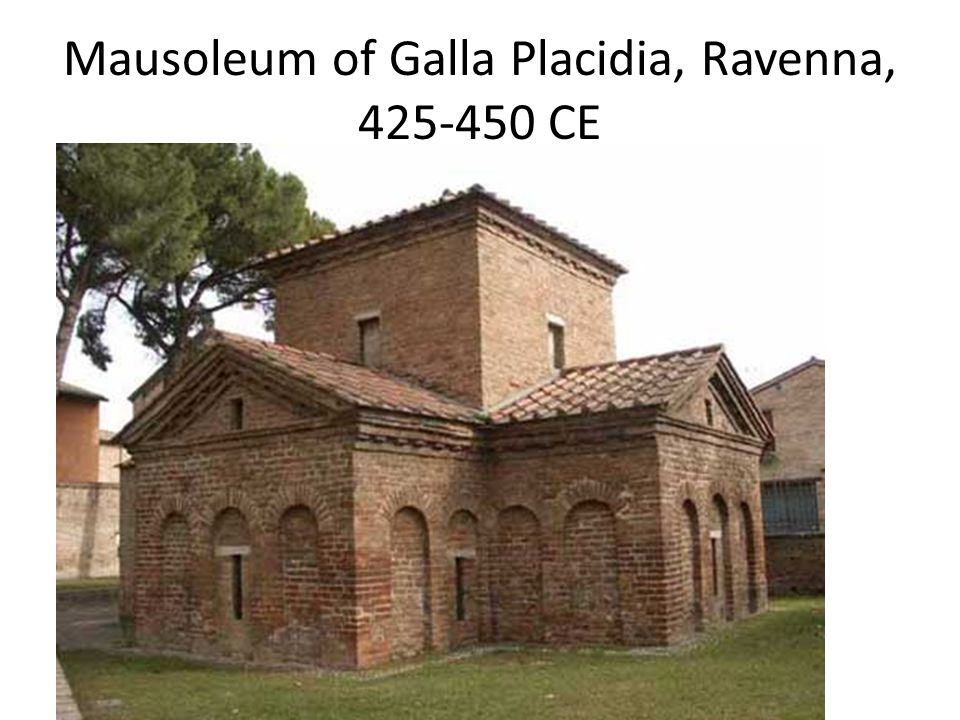 Mausoleum of Galla Placidia, Ravenna, 425-450 CE