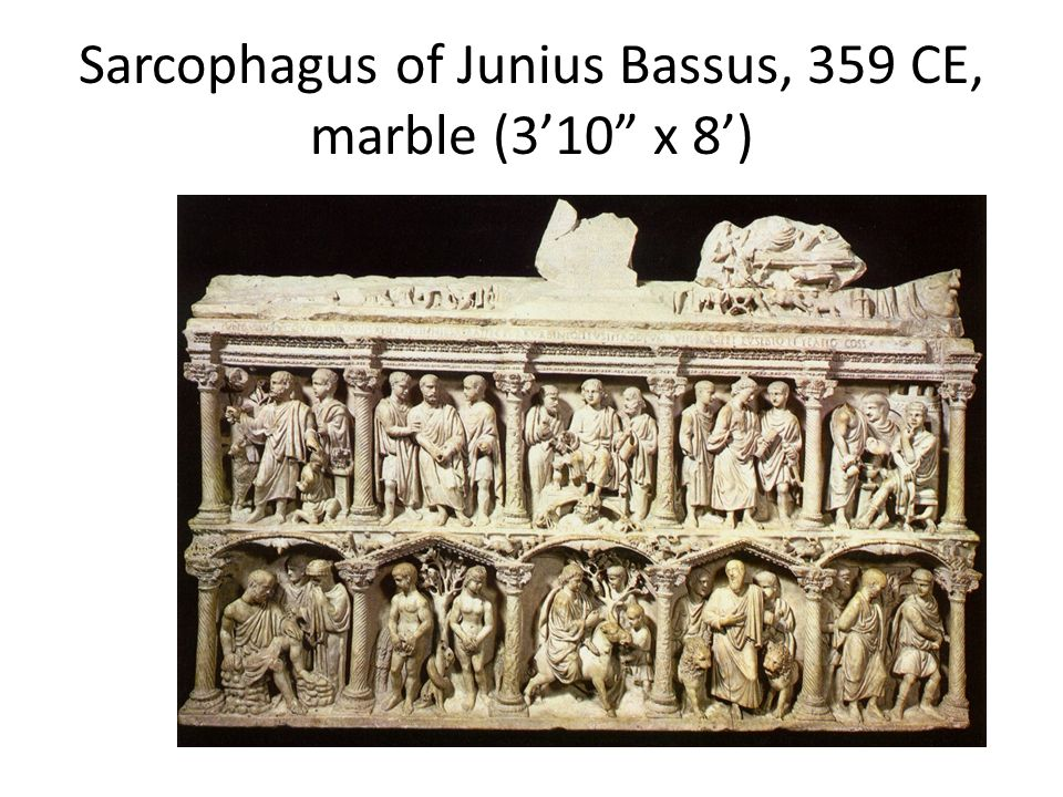 Sarcophagus of Junius Bassus, 359 CE, marble (3'10 x 8')