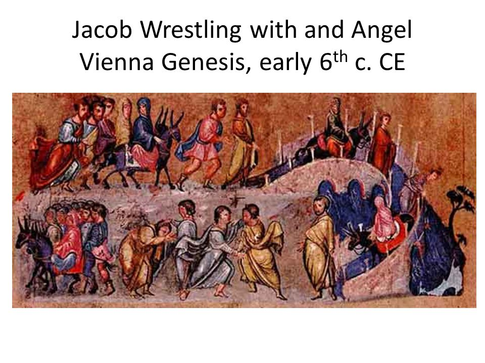 Jacob Wrestling with and Angel Vienna Genesis, early 6th c. CE