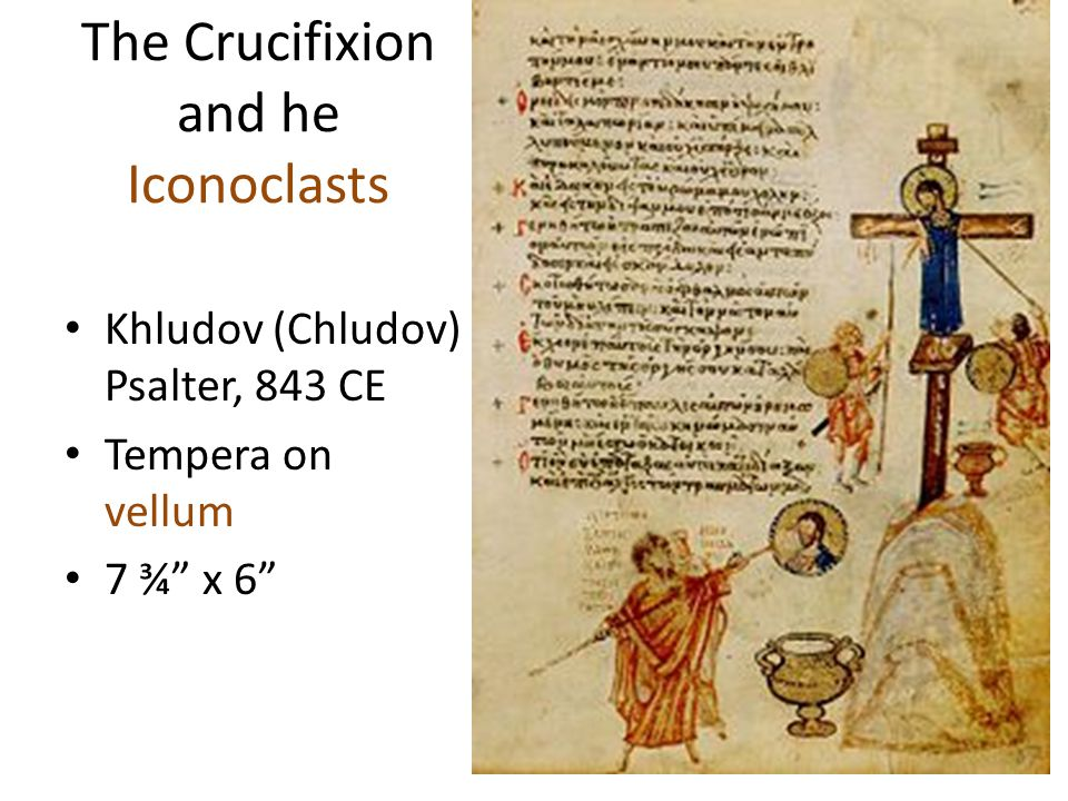 The Crucifixion and he Iconoclasts