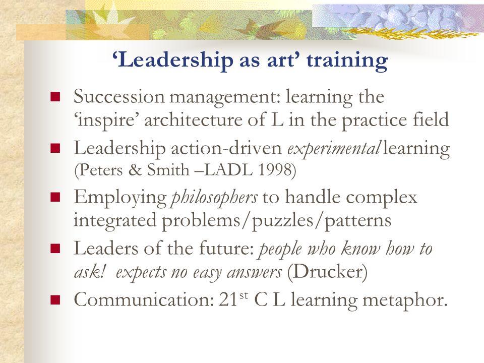 'Leadership as art' training