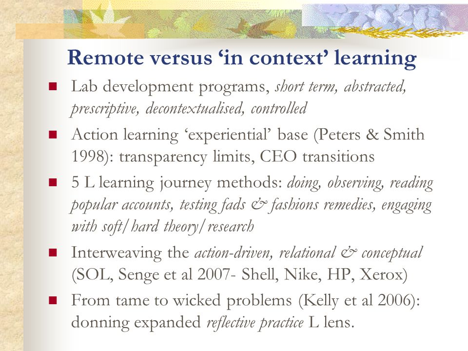 Remote versus 'in context' learning