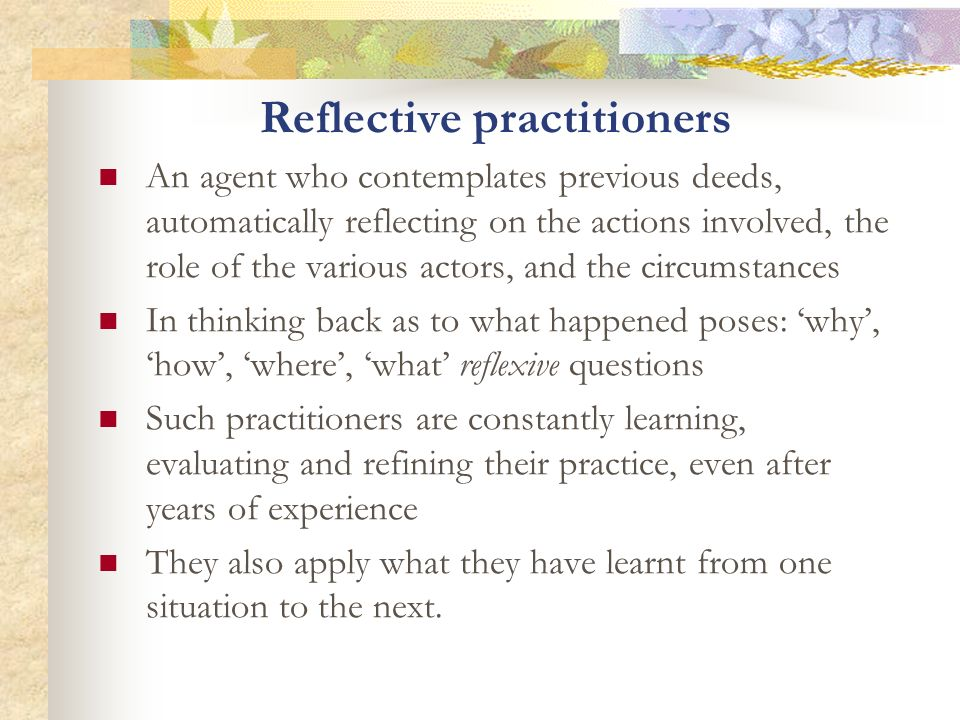 Reflective practitioners