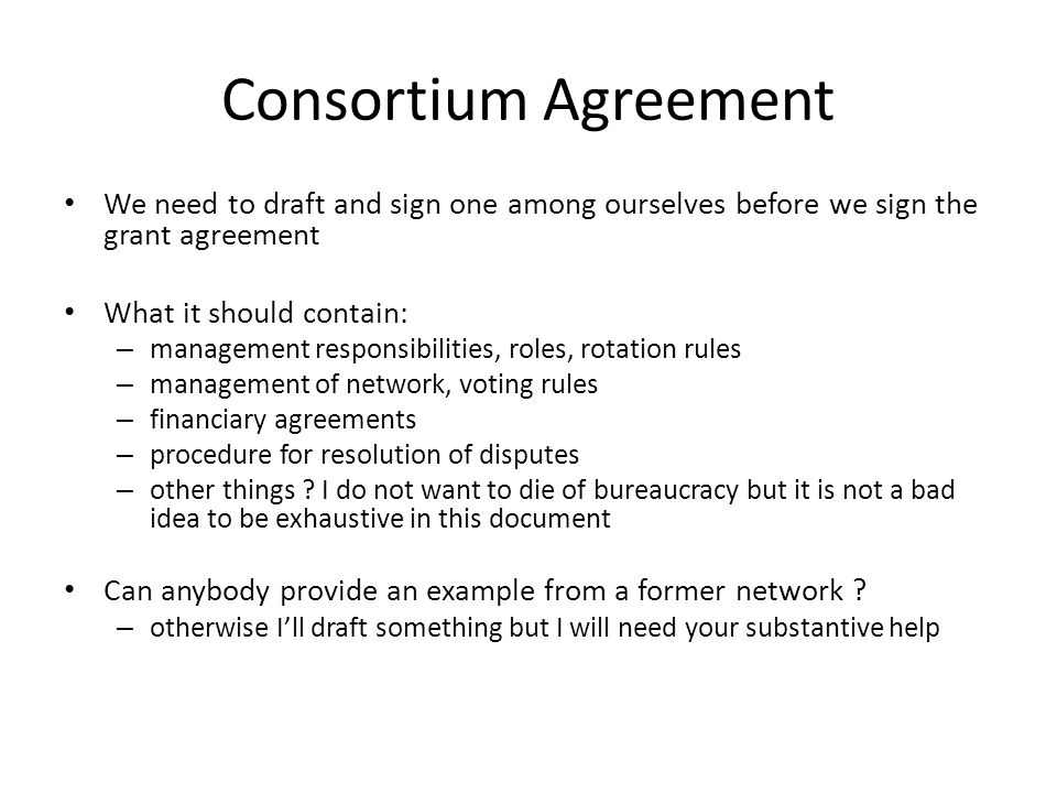First steps toward the start of the project td may 18th ppt video 13 consortium agreement platinumwayz