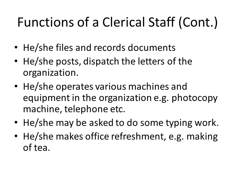 Functions of a Clerical Staff (Cont.)