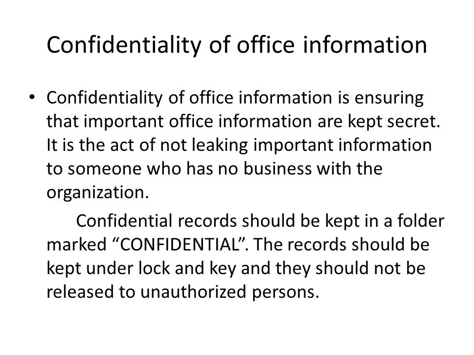 Confidentiality of office information