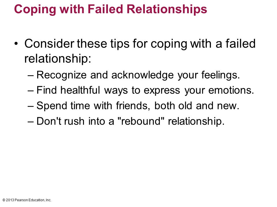 Coping with Failed Relationships