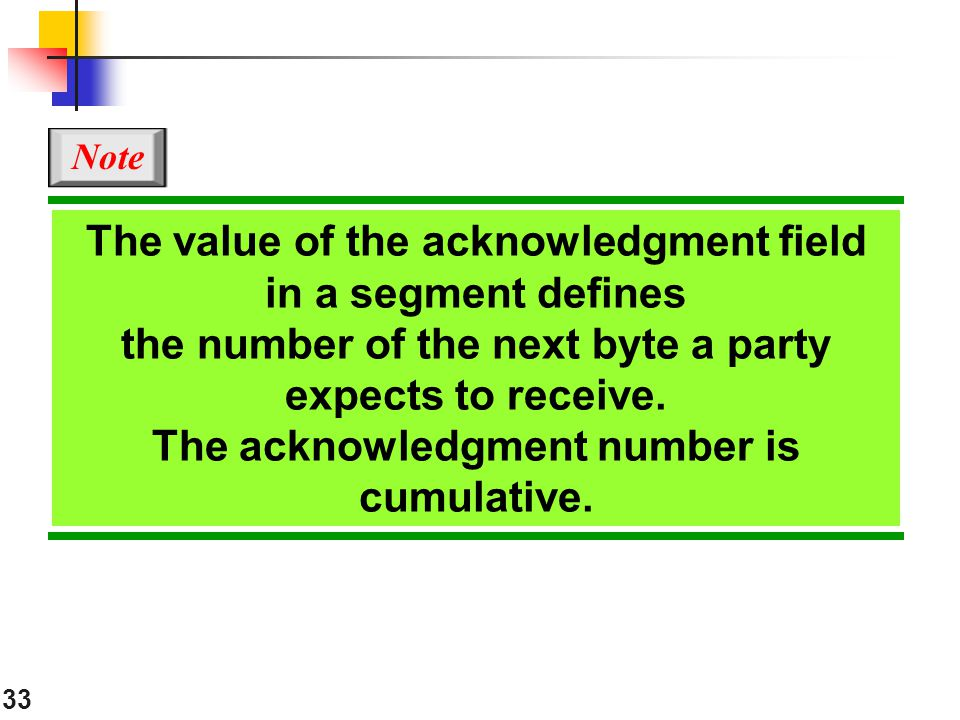 The value of the acknowledgment field in a segment defines