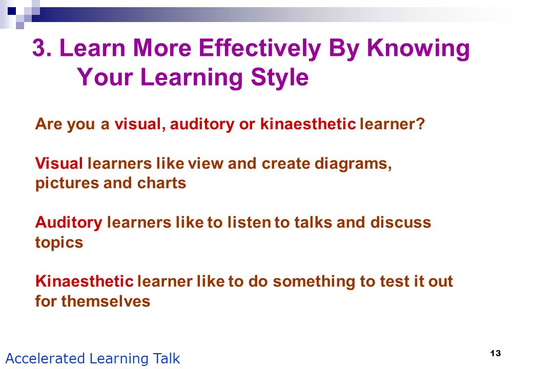 3. Learn More Effectively By Knowing Your Learning Style