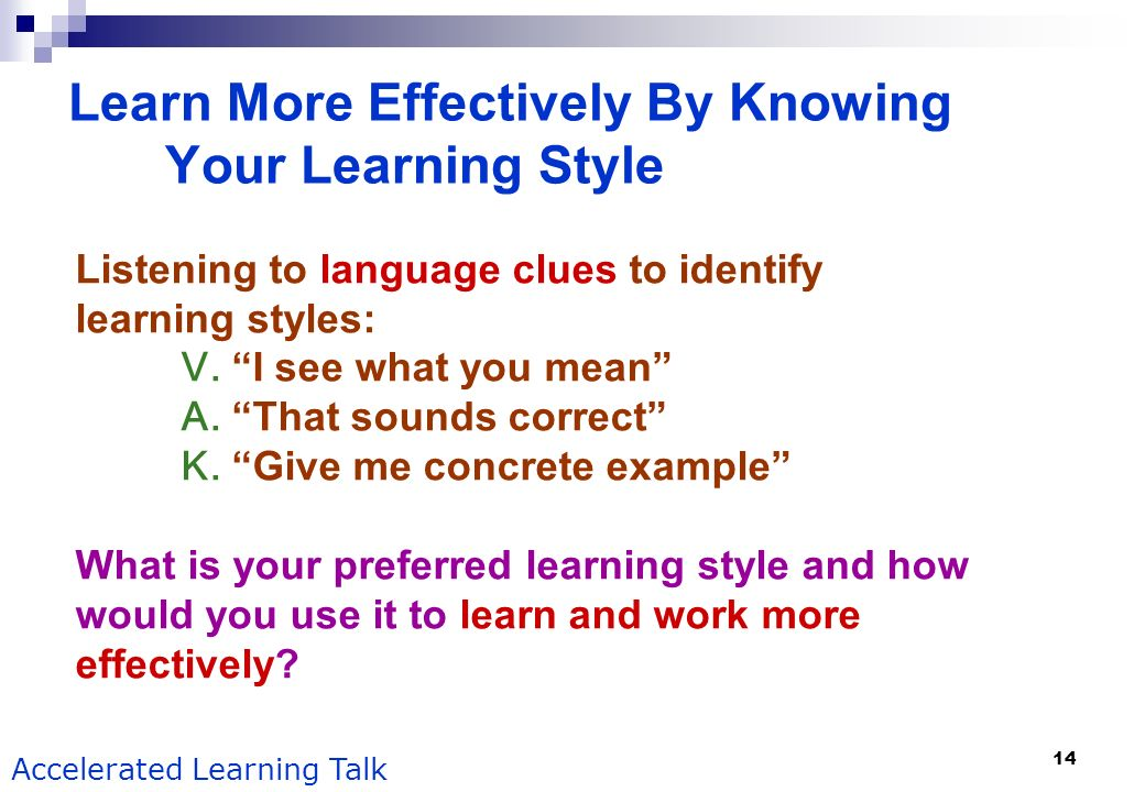 Learn More Effectively By Knowing Your Learning Style