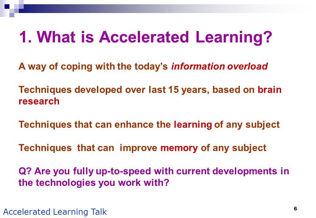 1. What is Accelerated Learning