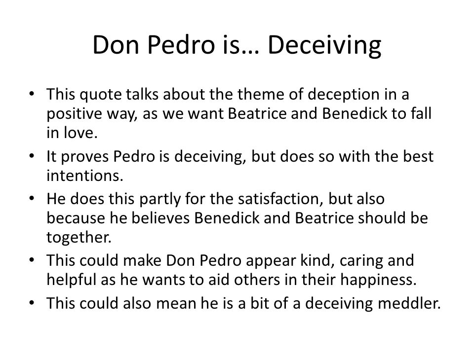 an analysis of deception by appearances in to much ado about nothing The action of much ado about nothing occurs during several days play summary about much ado about nothing as a result of seeing this apparent deception.