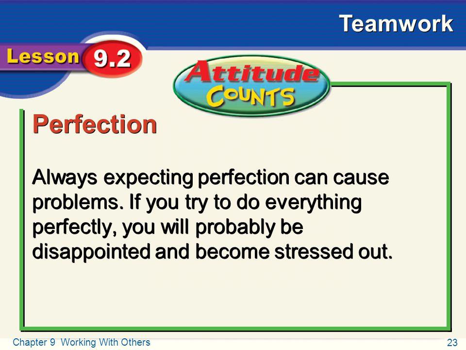 Attitude Counts Perfection.